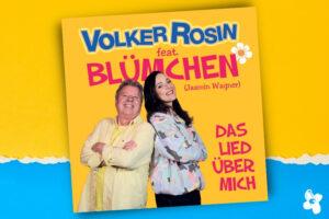 Cover Volker Rosin feat. Blümchen Das Lied über mich