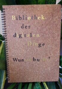 Bibliothek der Dinge: Wunschbuch